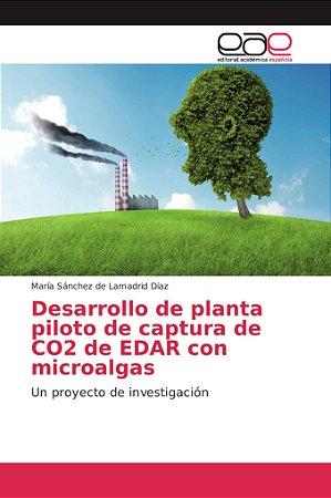 Desarrollo de planta piloto de captura de CO2 de EDAR con mi