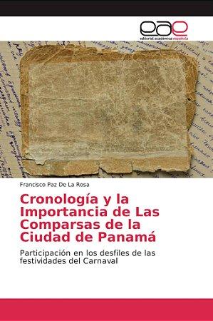 Cronología y la Importancia de Las Comparsas de la Ciudad de