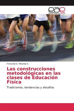 Las construcciones metodológicas en las clases de Educación