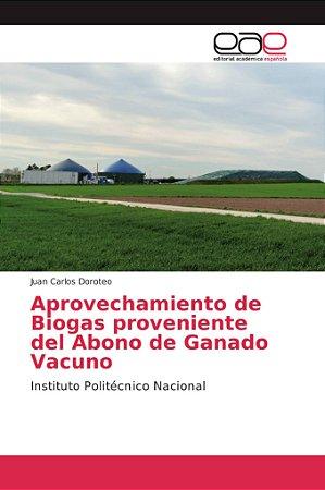 Aprovechamiento de Biogas proveniente del Abono de Ganado Va