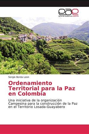 Ordenamiento Territorial para la Paz en Colombia