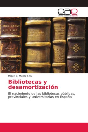 Bibliotecas y desamortización