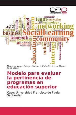 Modelo para evaluar la pertinencia de programas en educación
