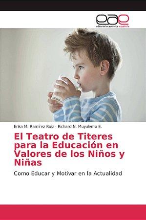El Teatro de Titeres para la Educación en Valores de los Niñ
