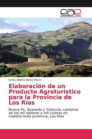 Elaboración de un Producto Agroturistico para la Provincia d
