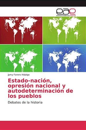 Estado-nación, opresión nacional y autodeterminación de los
