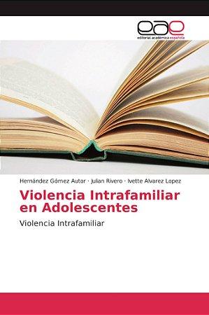 Violencia Intrafamiliar en Adolescentes