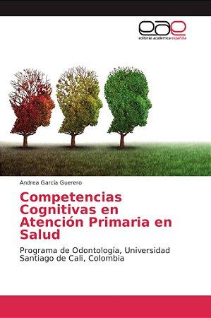 Competencias Cognitivas en Atención Primaria en Salud
