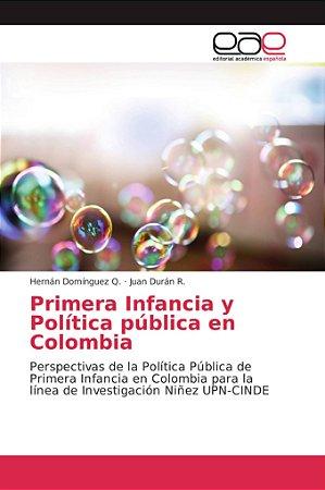 Primera infancia y política pública en Colombia
