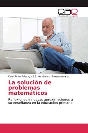 La solución de problemas matemáticos