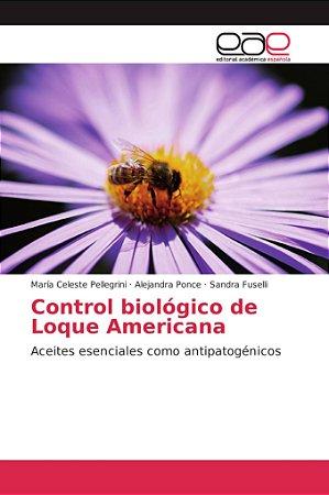 Control biológico de Loque Americana