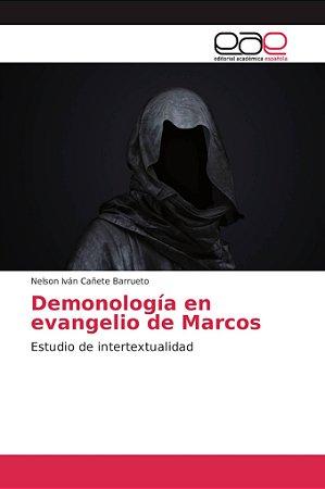 Demonología en evangelio de Marcos