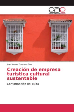 Creación de empresa turística cultural sustentable