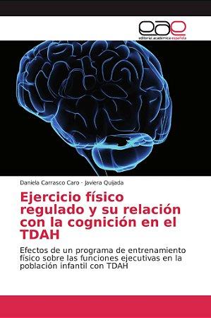 Ejercicio físico regulado y su relación con la cognición en