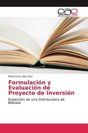 Formulación y Evaluación de Proyecto de Inversión
