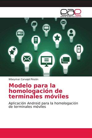 Modelo para la homologación de terminales móviles