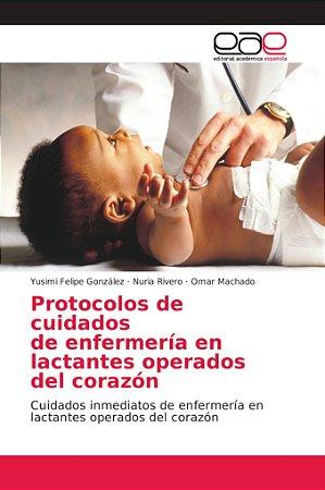 Protocolos de cuidados de enfermería en lactantes operados d