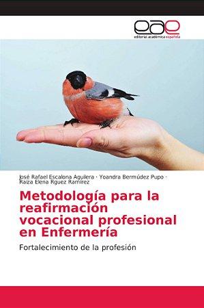Metodología para la reafirmación vocacional profesional en E