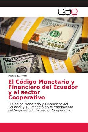 El Código Monetario y Financiero del Ecuador y el sector Coo