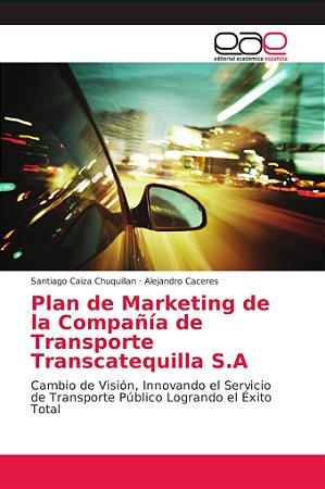 Plan de Marketing de la Compañía de Transporte Transcatequil