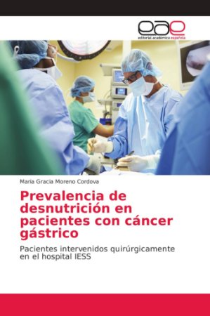 Prevalencia de desnutrición en pacientes con cáncer gástrico