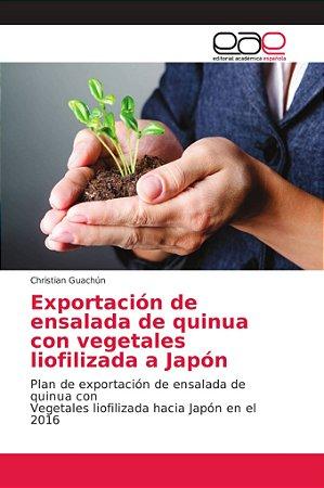 Exportación de ensalada de quinua con vegetales liofilizada