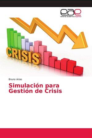 Simulación para Gestión de Crisis
