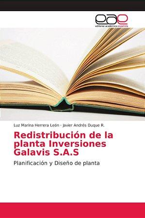 Redistribución de la planta Inversiones Galavis S.A.S