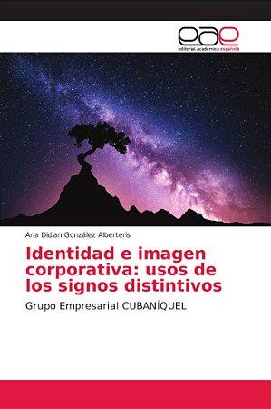 Identidad e imagen corporativa: usos de los signos distintiv