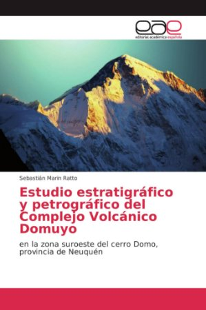 Estudio estratigráfico y petrográfico del Complejo Volcánico