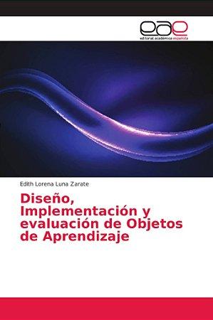 Diseño, Implementación y evaluación de Objetos de Aprendizaj