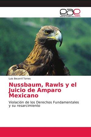 Nussbaum, Rawls y el Juicio de Amparo Mexicano