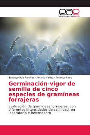 Germinación-vigor de semilla de cinco especies de gramíneas