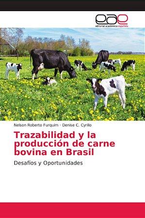 Trazabilidad y la producción de carne bovina en Brasil