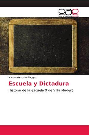 Escuela y Dictadura