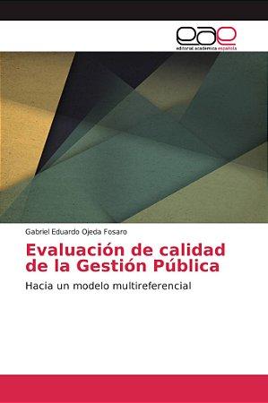 Evaluación de calidad de la Gestión Pública