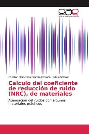 Calculo del coeficiente de reducción de ruido (NRC), de mate