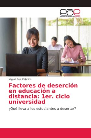 Factores de deserción en educación a distancia: 1er. ciclo u
