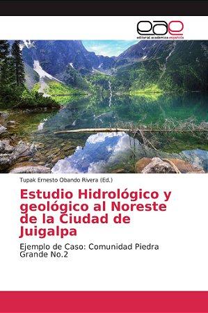 Estudio Hidrológico y geológico al Noreste de la Ciudad de J