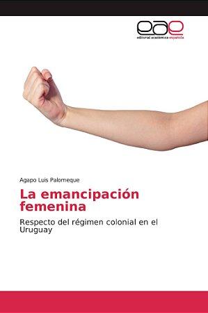 La emancipación femenina