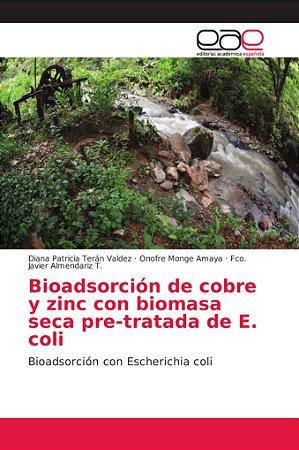 Bioadsorción de cobre y zinc con biomasa seca pre-tratada de