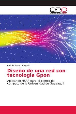 Diseño de una red con tecnologia Gpon