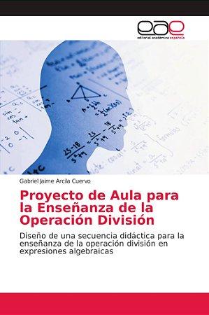 Proyecto de Aula para la Enseñanza de la Operación División