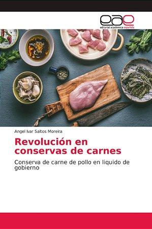 Revolución en conservas de carnes