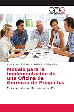 Modelo para la implementación de una Oficina de Gerencia de