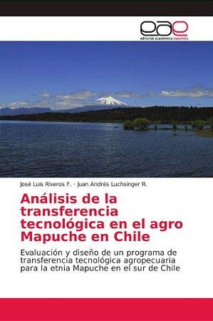 Análisis de la transferencia tecnológica en el agro Mapuche