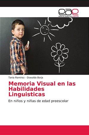 Memoria Visual en las Habilidades Linguisticas