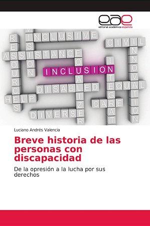 Breve historia de las personas con discapacidad