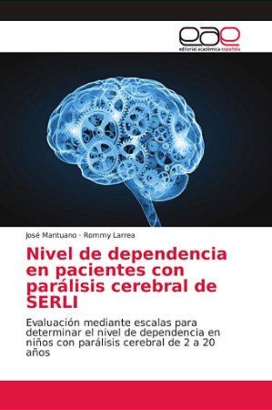 Nivel de dependencia en pacientes con parálisis cerebral de