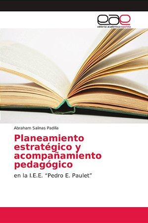 Planeamiento estratégico y acompañamiento pedagógico